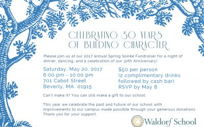 Waldorf School at Moraine Farm is Celebrating Thirty Years of Building Character at the 2017 Spring Soiree